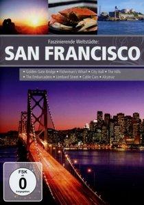 Faszinierende Weltstädte: San Francisco
