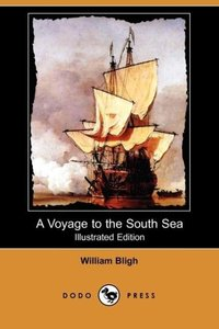 A Voyage to the South Sea (Illustrated Edition) (Dodo Press)
