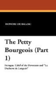 The Petty Bourgeois (Part 1)