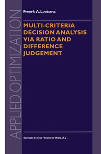 Multi-Criteria Decision Analysis via Ratio and Difference Judgem
