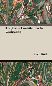 The Jewish Contribution to Civilisation