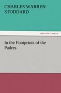 In the Footprints of the Padres