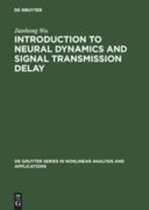 Introduction to Neural Dynamics and Signal Transmission Delay