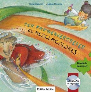 Der Farbenverdreher. Kinderbuch Deutsch-Spanisch