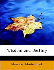 Wisdom and Destiny