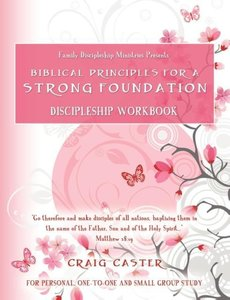 Biblical Principles for a Strong Foundation (Young Women's Desig