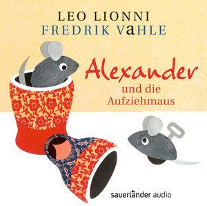 Alexander Und Die Aufziehmaus