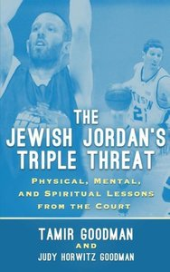 The Jewish Jordan's Triple Threat: Physical, Mental, and Spiritu