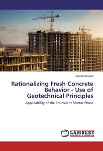 Rationalizing Fresh Concrete Behavior - Use of Geotechnical Prin