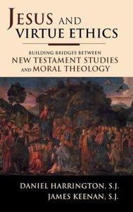 Jesus and Virtue Ethics