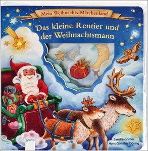 Mein Weihnachts-Märchenland - Das kleine Rentier und der Weihnac