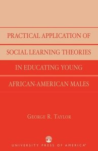 Practical Application of Social Learning Theories in Educating Y