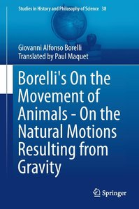 Borelli's On the Movement of Animals - On the Natural Motions Re