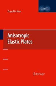 Anisotropic Elastic Plates