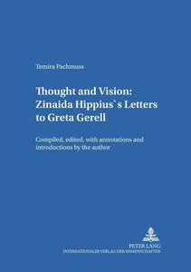 Thought and Vision: Zinaida Hippius's Letters to Greta Gerell