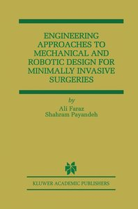 Engineering Approaches to Mechanical and Robotic Design for Mini