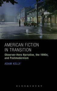 American Fiction in Transition