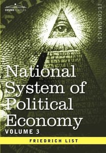 National System of Political Economy - Volume 3
