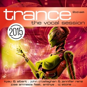 Trance: The Vocal Session 2015