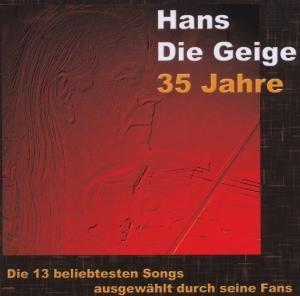 Hans Die Geige,35 Jahre