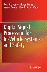Digital Signal Processing for In-Vehicle Systems and Safety