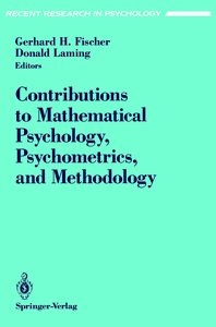 Contributions to Mathematical Psychology, Psychometrics, and Met