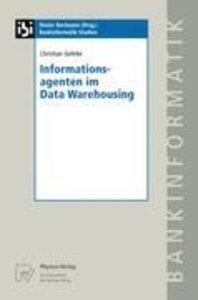 Informationsagenten im Data Warehousing