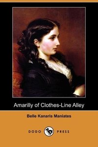 Amarilly of Clothes-Line Alley (Dodo Press)