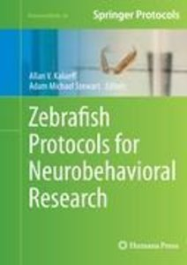 Zebrafish Protocols for Neurobehavioral Research
