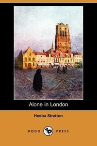 Alone in London (Dodo Press)