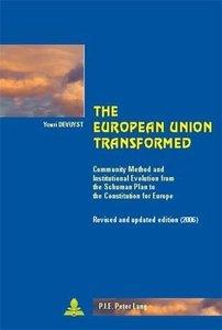 The European Union Transformed