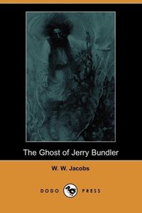 The Ghost of Jerry Bundler (Dodo Press)