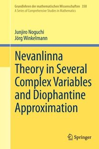 Nevanlinna Theory in Several Complex Variables and Diophantine A