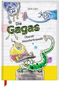 Die Gagas 05 - Überall Monsterkrawall!