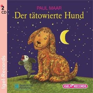 Der tätowierte Hund. 2 CDs