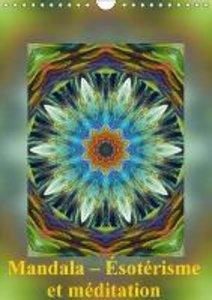 Mandala - Ésotérisme et méditation (Calendrier mural 2015 DIN A4