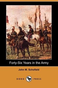 Forty-Six Years in the Army (Dodo Press)