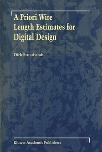 A Priori Wire Length Estimates for Digital Design