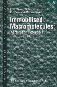 Immobilised Macromolecules: Application Potentials