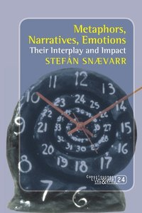 Metaphors, Narratives, Emotions: Their Interplay and Impact