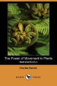 The Power of Movement in Plants (Illustrated Edition) (Dodo Pres