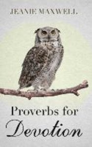 Proverbs for Devotion