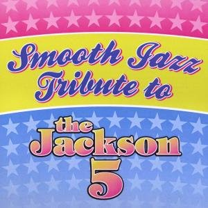 Smooth Jazz Tribute To The Jackson 5