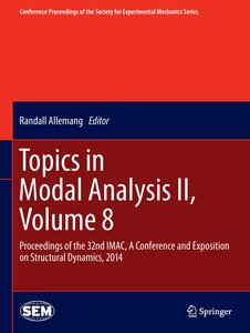 Topics in Modal Analysis II, Volume 8