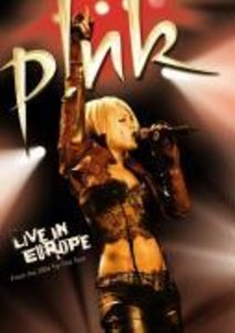 Pink - P!nk: Live in Europe