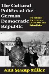 The Cultural Politics of the German Democratic Republic