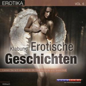 Erotika-Erotische Geschichten-Vol.6