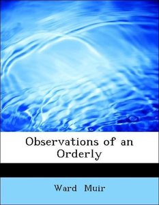 Observations of an Orderly