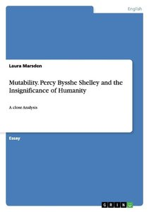 Mutability. Percy Bysshe Shelley and the Insignificance of Human