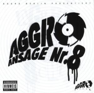 Aggro Ansage Nr.8
